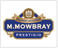 M.MOWBRAY Prestigio / M.モゥブレィ プレステージ